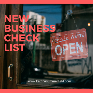 New business check list prepared by katrinasummerfield@hotmail.com